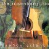 The Rosenberg Trio Suenos Gitanos