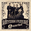 The Rhythm Future Quartet