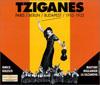 Tziganes Paris - Berlin - Budapest 1910-1935 2CDs
